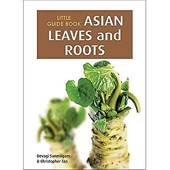 Liten guidebok: Asiatiska blad & rötter