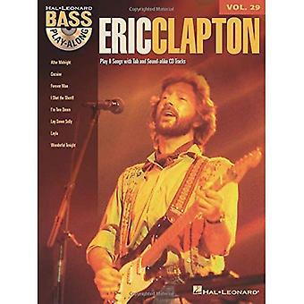 Eric Clapton: Suonare basso Volume 29