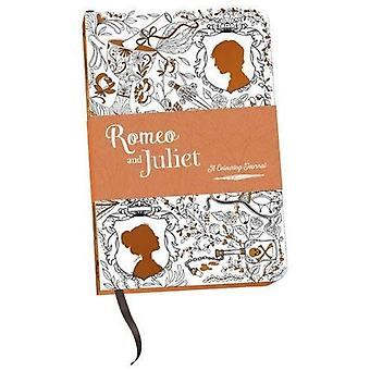 Romeo and Juliet: A Colouring Journal (A Colouring Classic)
