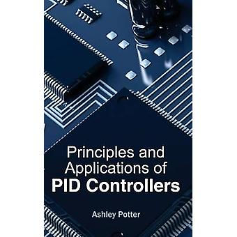 Principles and Applications of PID Controllers by Potter & Ashley