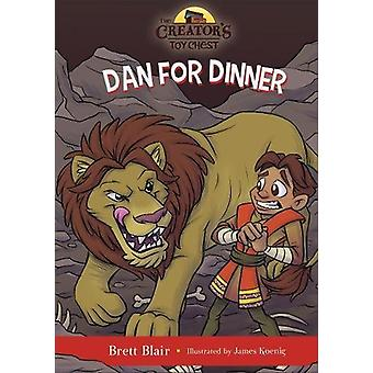 Dan for Dinner - Daniel's Story by Brett Blair - 9780801017247 Book