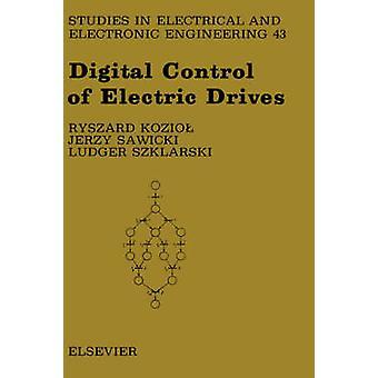 Digitale Steuerung elektrischer Antriebe von Kozio & Ryszard