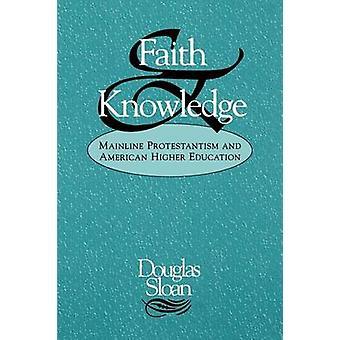 Glauben und wissen von Sloan & Douglas