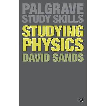 Studying Physics by Sands & David