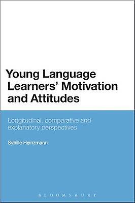 Young Language Learners Motivation and Attitudes by Heinzhommen & Sybille