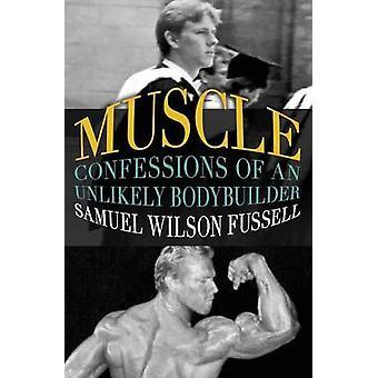 Muscle by Fussell & Samuel Wilson