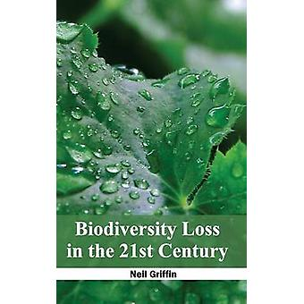 Pérdida de biodiversidad en el siglo XXI por Griffin & Neil