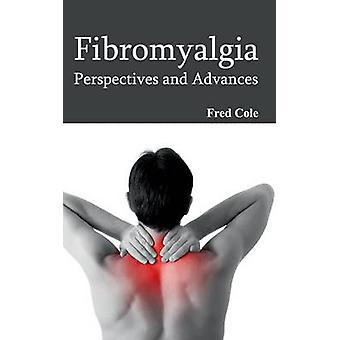 Fibromyalgie-Perspektiven und Entwicklungen von Cole & Fred