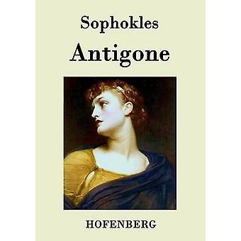 Antigone by Sophokles