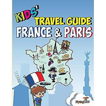 Miniclub Reisgids - Frankrijk & Parijs: De manier van de pret om te ontdekken de Frankrijk & Parijs-met name voor kinderen - Kids' Travel Guide serie bevat handleidingen voor steden en land gidsen 3 (Paperback)