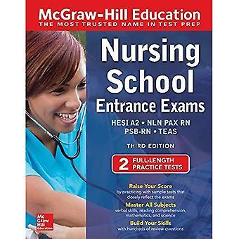 McGraw-Hill Education Nursing School examens d'entrée, troisième édition