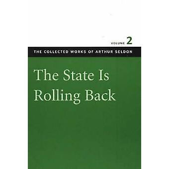 State is Rolling Back - v. 2 by Colin Robinson - 9780865975514 Book