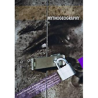 Mythogeography - A Guide to Walking Sideways by Phil Smith - 978095626