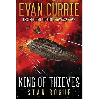 King of Thieves by Evan Currie - 9781477828243 Book