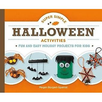 Super Simple Halloween Activities - Fun and Easy Holiday Projects for