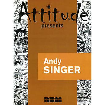 Attitude Presents - Andy Singer by Andy Singer - 9781561634088 Book