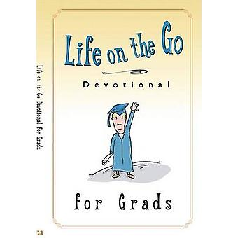 Life on the Go Devotional for Graduates - Inspiration from God for Bus