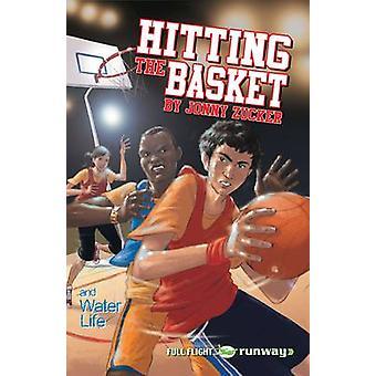 Hitting the Basket - Level 7 by Jonny Zucker - Pete Smith - 9781846918