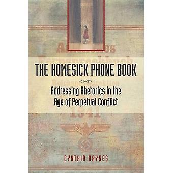 The Homesick Phone Book - Addressing Rhetorics in the Age of Perpetual