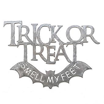 Trick or treat - smell my feet - metal cut sign 24x17in