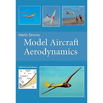 Model Aircraft Aerodynamics (Paperback) by Simons Martin