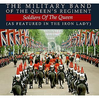 Militära Band av drottningens regemente - soldater av drottningen (som dagens i järn Lad [CD] USA import
