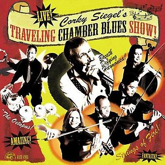 Siegel, Corky Traveling Chamber Blues Show! - Corky Siegel's Traveling Chamber Blues Show! [CD] USA import