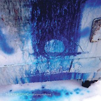 Talkdemonic - mytteri Sunshine [CD] USA importerer