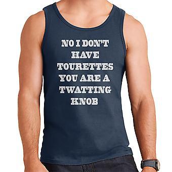No I Dont Have Tourettes White Men's Vest