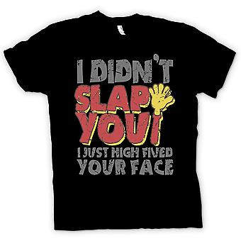 Kids T-shirt - I Didn�t Slap You. I High Fived Your Face
