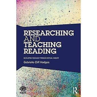 Researching and Teaching Reading by Gabrielle CliffHodges