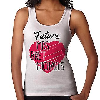 Future Mrs Bret Michaels Women's Vest