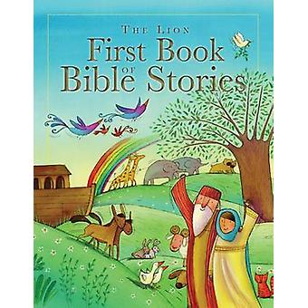 The Lion First Book of Bible Stories by Lois Rock - Barbara Vagnozzi