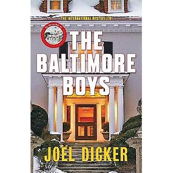 The Baltimore Boys by Joel Dicker - Alison Anderson - 9780857056863 B
