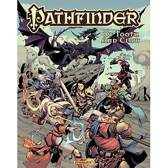 Pathfinder - Volume 2 - Of Tooth and Claw by Jim Zub - Jake Bilbao - Ke