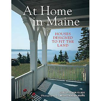 Em casa, em Maine - casas projetadas para caber a terra por Christopher Glas