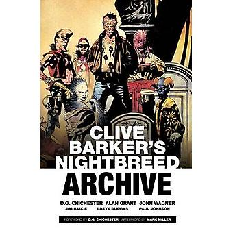 Clive Barker's Nightbreed Archive - Vol. 1 by Clive Barker - D. G. Chi