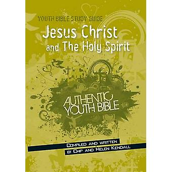 Jesus Christ and the Holy Spirit by Chip Kendall - Helen Kendall - 97