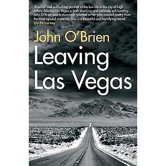 Lämnar Las Vegas av John O'Brien - 9781611855210 bok