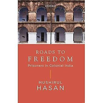 Vägar till frihet: fångar i koloniala Indien
