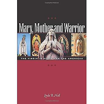 Maria, mor og Warrior: Virgin i Spania og Amerika (Hall, Linda)