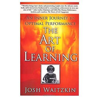 Konsten att lärande: en inre resa till Optimal prestanda