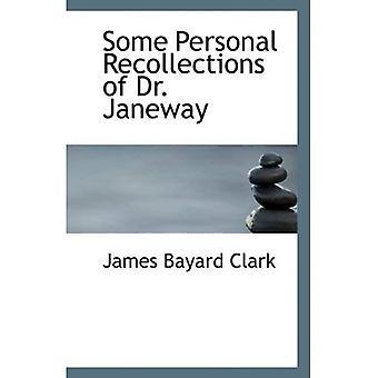 Algunos recuerdos personales del Dr. Janeway