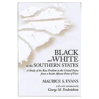 Black and White in the Southern States: A Study of the Race Problem in the United States from a South African...