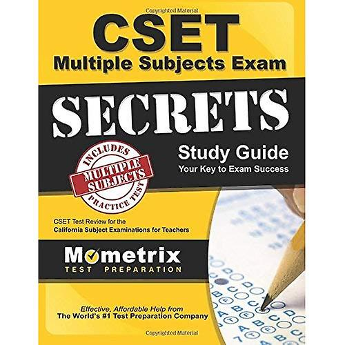 Cset Multiple Subjects Exam Secrets Study Guide  Cset Test Review for the California Subject Examinations for Teachers