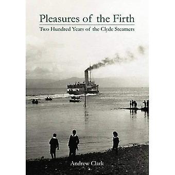 Plaisirs de Firth: deux cents ans, des bateaux à vapeur Clyde 1812-2012