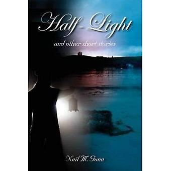 Half-Light: and Other Short Stories