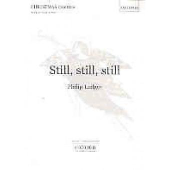 Still - Still - Still - Vocal Score by Philip Ledger - 9780193430853 B