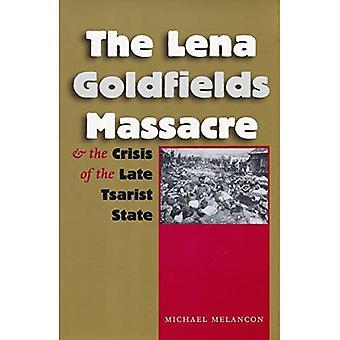 Le Massacre de Goldfields Lena and the Crisis of feu état tsariste (Eugenia & Hugh M.Stewart 26 série sur l'Europe de l'est)