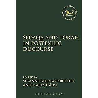 Sedaqa and Torah in Postexilic Discourse (The Library of Hebrew Bible/Old� Testament Studies)